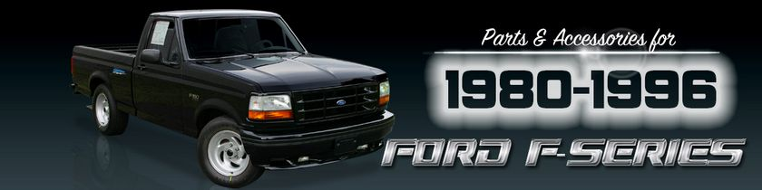 80-96 Ford Truck