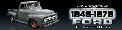 1948-79 Vintage Ford Truck Restoration Parts & Accessories