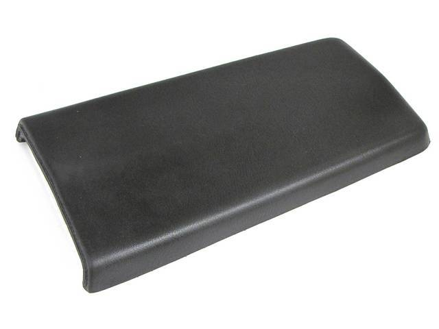 CONSOLE LID, STANDARD, VINYL, BLACK, SMOOTH STYLE, CORRECT