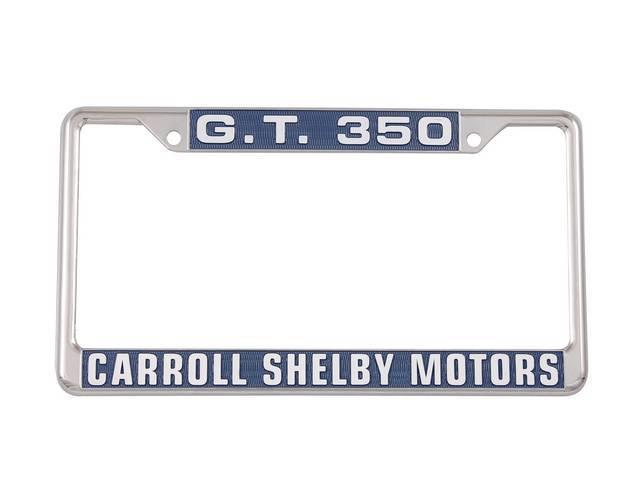FRAME, LICENSE PLATE, G.T. 350 CARROLL SHELBY MOTORS