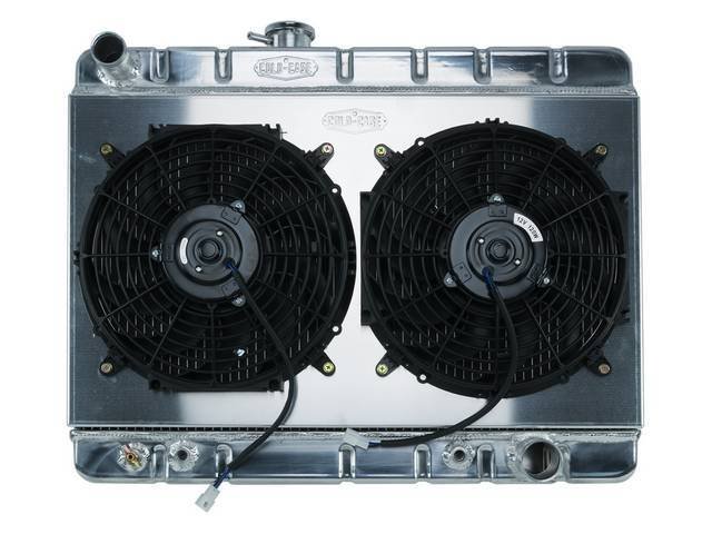 RADIATOR AND FAN KIT, Cold Case, incl p/n C-1219-425EAA down flow 2 row aluminum radiator, aluminum fan shroud w/ a pair of 12 inch diameter electric fans and attaching hardware, wiring and relay kit available separately under p/n M-8K621-1CC