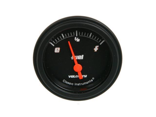 GAUGE, Fuel Quantity, Classic Instruments, Velocity Black Series (gauge has orange pointer w/ orange outlined white markings on a black face), 2 1/8 inch diameter, 0-90 OHM reading