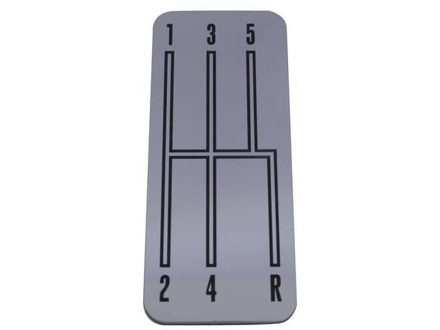 Emblem, Console, 5 Speed Shift Plate, Mirror Polished Stainless W/ 5 SpeedPattern In Black (Reverse on RH Bottom Gate), 3M double-sided tape backed