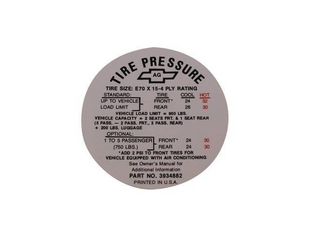 DECAL, Tire Pressure, GM p/n 3934882, repro