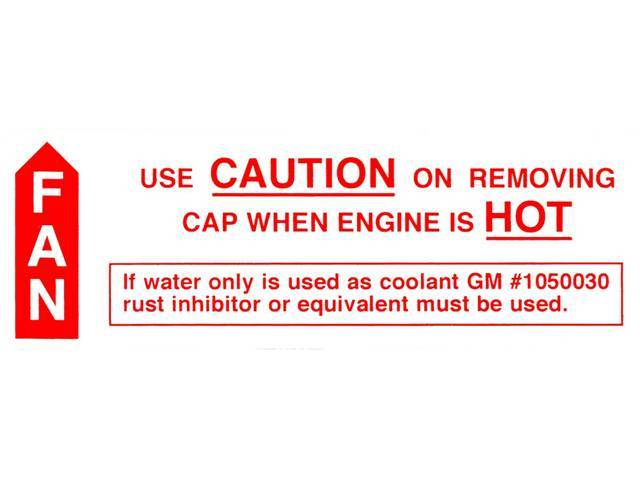 DECAL, Caution Cooling System, *1050030*, repro