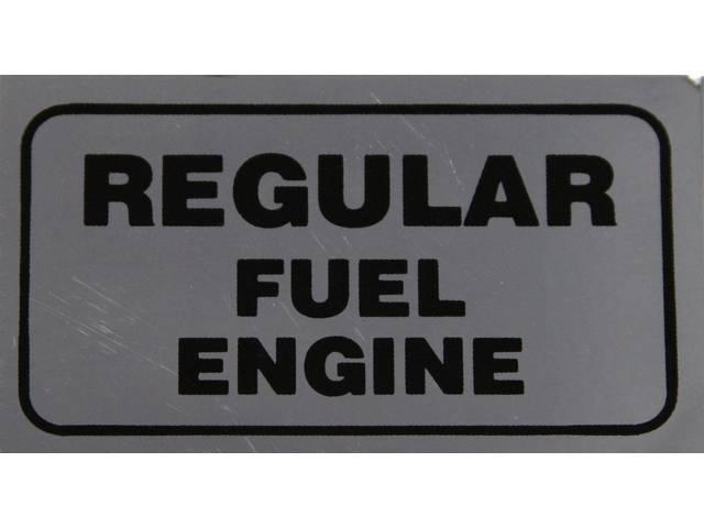 DECAL, Valve Cover, *REGULAR FUEL ENGINE*, repro