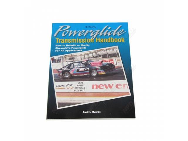 BOOK, Powerglide Handbook, Softbound, 160 pages, 500+ illustrations,