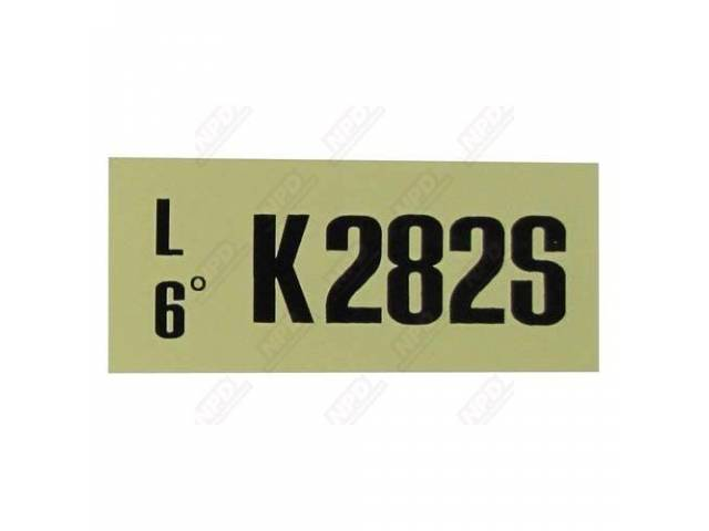 DECAL ENGINE COMPARTMENT ENGINE CODE K282S