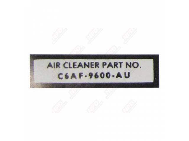 DECAL AIR CLEANER PART C6AF-9600-AU WHITE AND BLACK