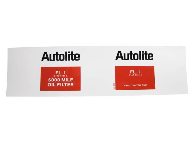 DECAL, OIL FILTER, *AUTOLITE*, USE WITH REPLACEMENT FILTER