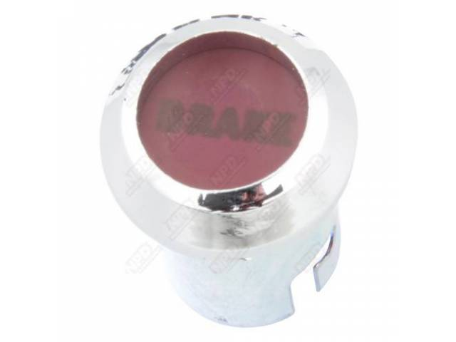 BEZEL AND LENS BRAKE WARNING LIGHT REPRO