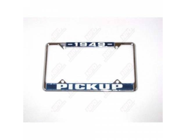 LICENSE FRAME 1949 PICKUP CHROME BLUE BACKGROUND AND