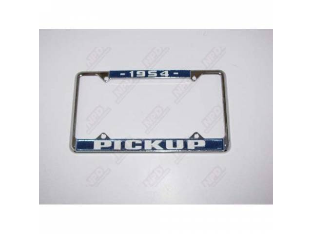 LICENSE FRAME 1954 PICKUP CHROME BLUE BACKGROUND AND
