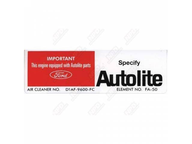 DECAL ENGINE COMPARTMENT AUTOLITE POSITIVE TERMINAL