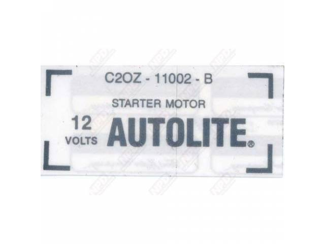 DECAL, ENGINE COMPARTMENT, *** GOTO D-77 ***, STARTER
