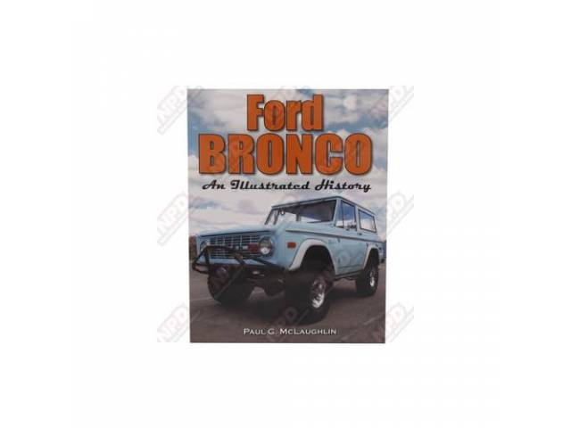 BOOK, Ford Bronco, An Illustrated History, Paul G.