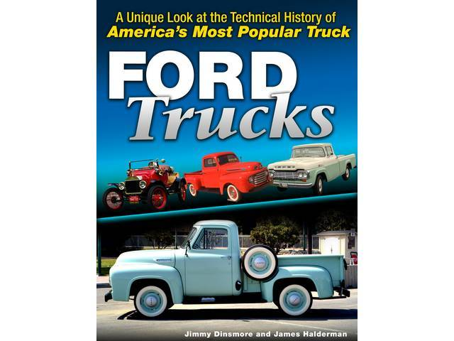 BOOK, Ford Trucks, A unique Look at the Technical History of Americas Most Popular Truck