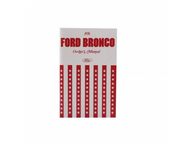 OWNERS MANUAL 1977 Bronco reprint