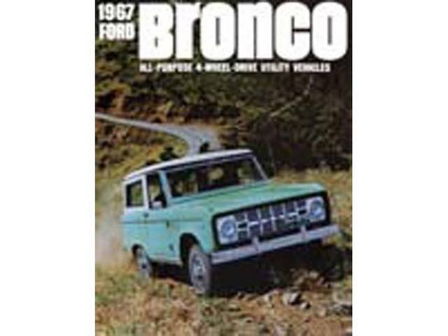 SALES BROCHURE, 1967 BRONCO, EXCELLENT REPRO