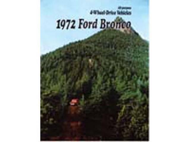 SALES BROCHURE, 1972 BRONCO, EXCELLENT REPRO