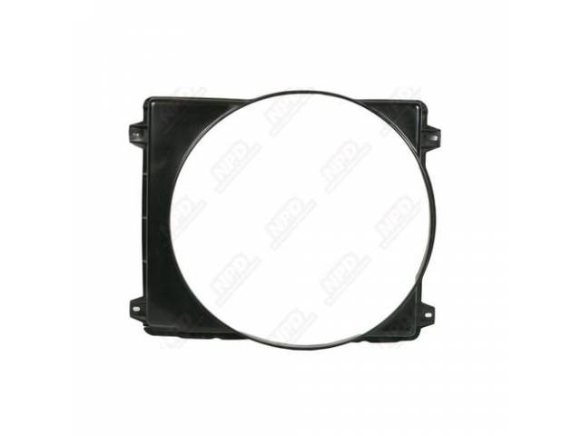 Shroud Radiator Fan Black 22 Inch Injection Molded