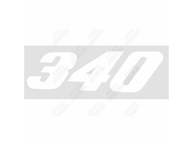 Decal, 340, White, Rh Quarter Panel, Correct Material
