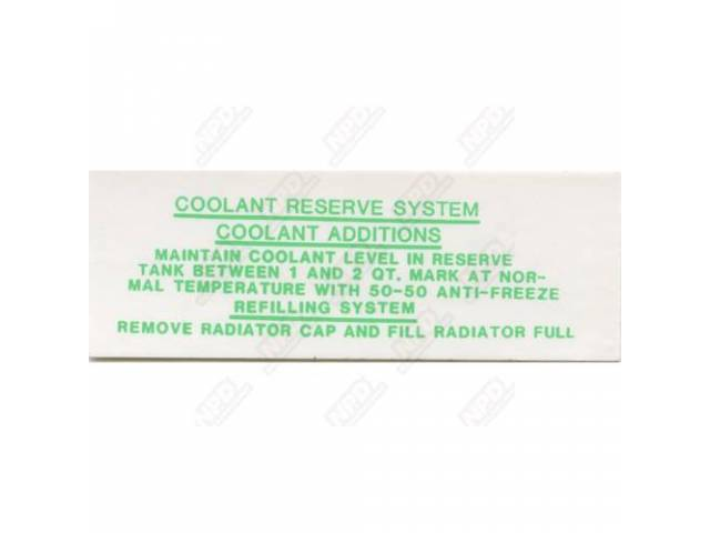 Decal Coolant Reserve Tank 3 Inch Correct Material