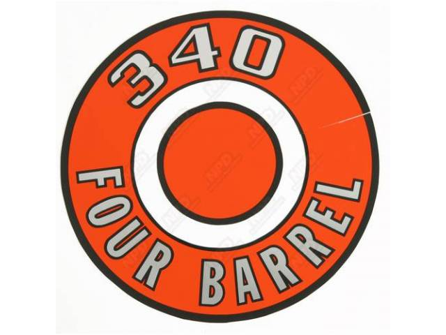 Decal 340 Four Barrel Orange Air Cleaner Correct