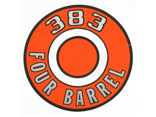 Decal 383 Four Barrel Orange Air Cleaner Correct