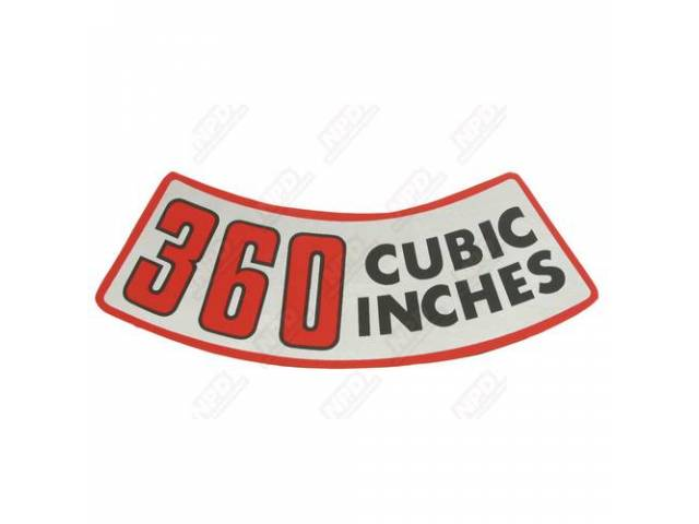 Decal 360 Cubic Inches Air Cleaner Correct Material