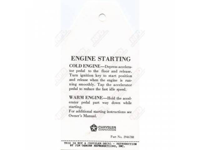 Decal, Engine Start Instruction Tag,  Correct Material And Screen Printed As Original, Officially Licensed Product By Chrysler Llc