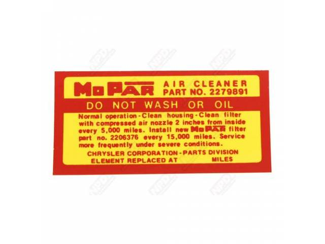 Decal, Air Cleaner Service Instruction, Correct Material And