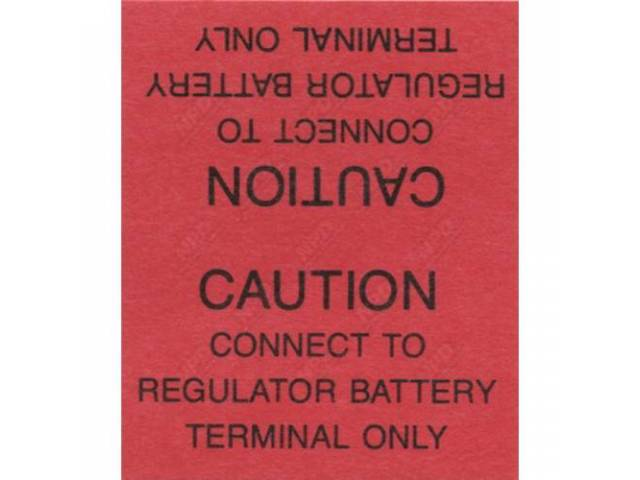 Decal, Voltage Regulator Warning Tag, Correct Material And Screen Printed As Original, Officially Licensed Product By Chrysler Llc