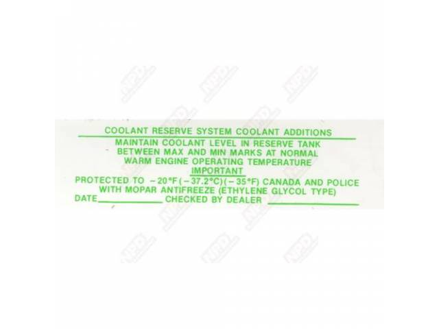 Decal, Coolant Reserve System Additive, Correct Material And