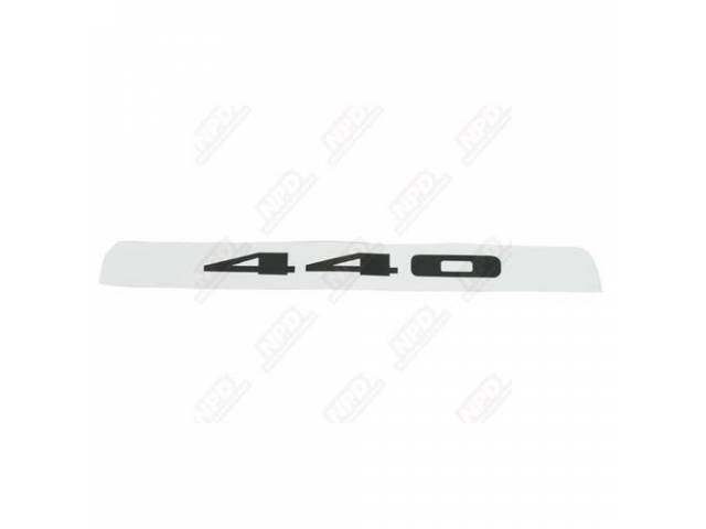 Decal, 440 Hood Insert, White, Correct Material And