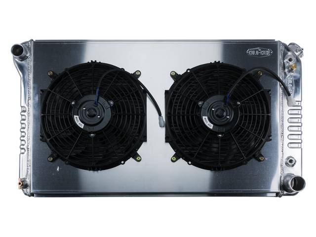 RADIATOR AND FAN KIT, Cold Case, incl p/n K-1219-77EAB cross flow 2 row aluminum radiator, aluminum fan shroud w/ a pair of 12 inch diameter electric fans and attaching hardware, wiring and relay kit available separately under p/n M-8K621-1CC