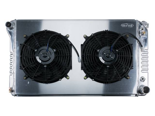 RADIATOR AND FAN KIT, Cold Case, incl p/n K-1219-78EAB cross flow 2 row aluminum radiator, aluminum fan shroud w/ a pair of 12 inch diameter electric fans and attaching hardware, wiring and relay kit available separately under p/n M-8K621-1CC