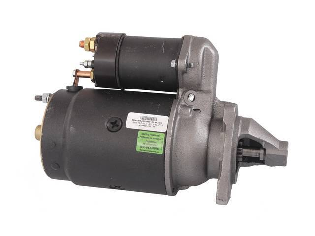 STARTER MOTOR, REBUILT BY DELCO REMY