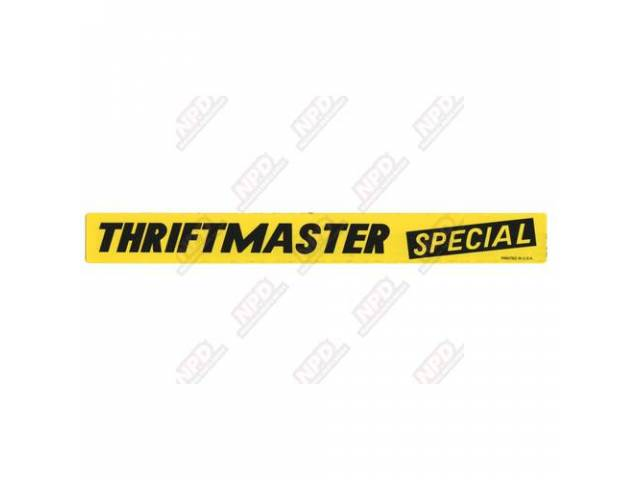 DECAL, Valve Cover, *THRIFTMASTER SPECIAL*, replaces GM p/n