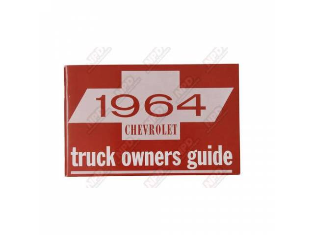 BOOK, CHEVY TRUCK OWNERS MANUAL, REPRO