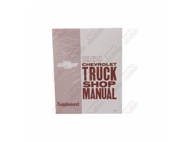 BOOK, CHEVY TRUCK SERVICE SUPPLEMENT MANUAL, REPRO, NEEDS