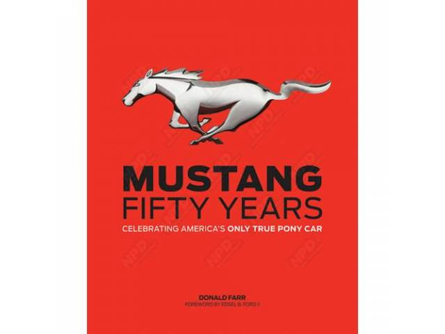 BOOK Mustang Fifty Years Celebrating Americas Only True