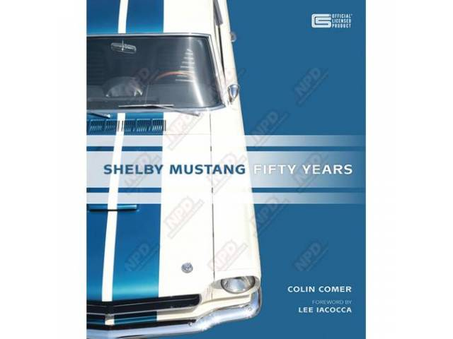 BOOK Shelby Mustang Fifty Years by Colin Comer