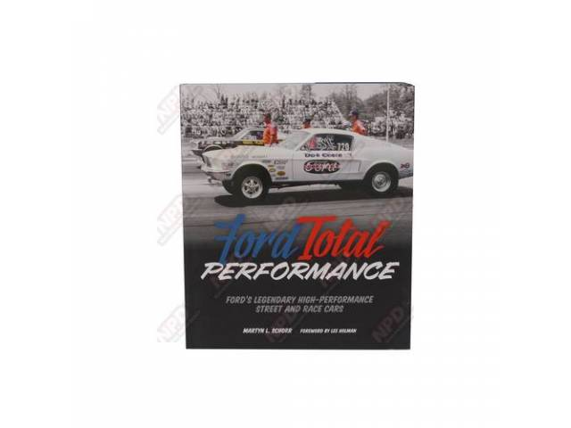 BOOK Ford Total Performance by Martyn L Schorr
