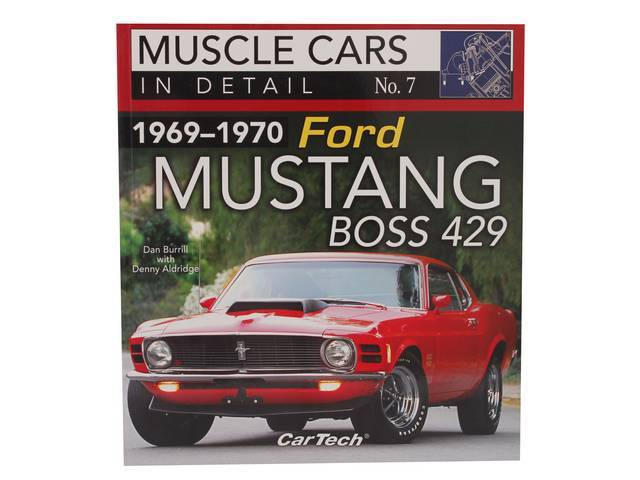 BOOK, MUSCLE CARS IN DETAIL NO.7 1969-1970 FORD MUSTANG BOSS 429