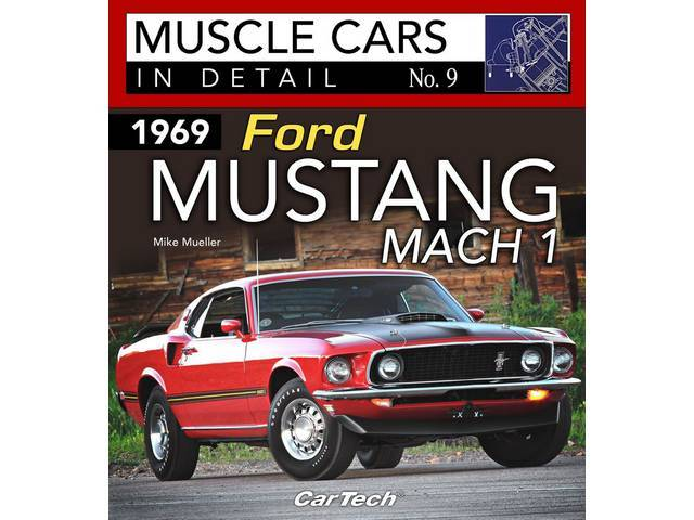 BOOK, MUSCLE CARS IN DETAIL NO.9 1969 FORD MUSTANG MACH 1