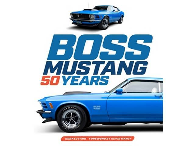 BOOK, BOSS MUSTANG 50 YEARS, BY DONALD FARR