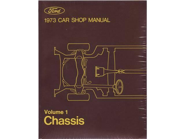 SHOP MANUAL, PRINTED, 1973 FORD MERCURY CAR
