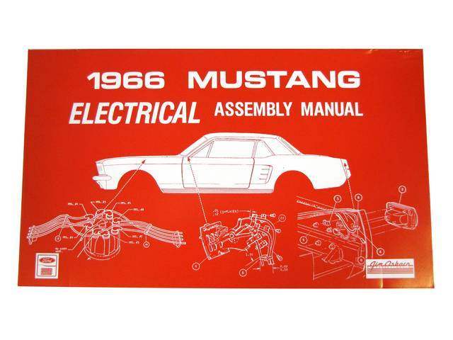 ELECTRICAL ASSEMBLY MANUAL, 66 MUSTANG