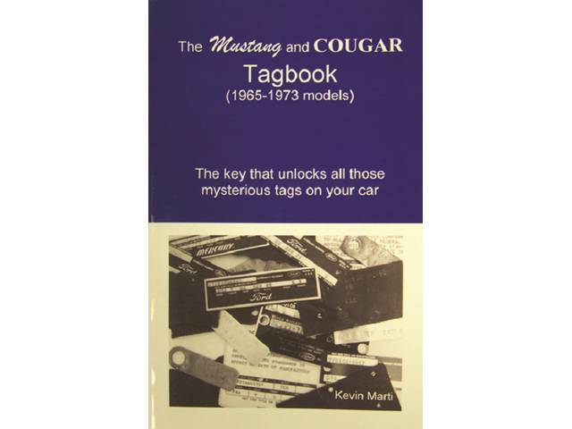 BOOK, THE MUSTANG AND COUGAR TAG BOOK 1965-1973